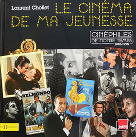 Cinema de ma jeunesse Laurent Chollet